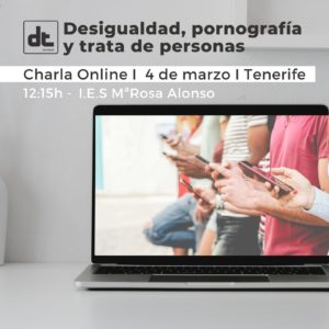 Charla · Desigualdad, porno & trata